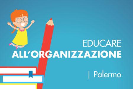 Organizzare Italia educare all organizzazione corso Palermo