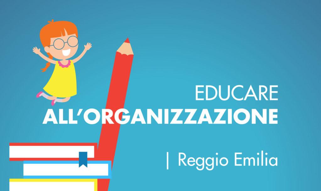Organizzare Italia educare all organizzazione corso Reggio Emilia