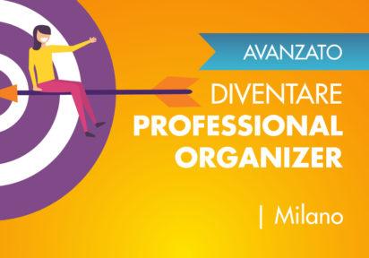 settembre 2020/febbraio 2021 Milano – Corso Avanzato per diventare Professional Organizer