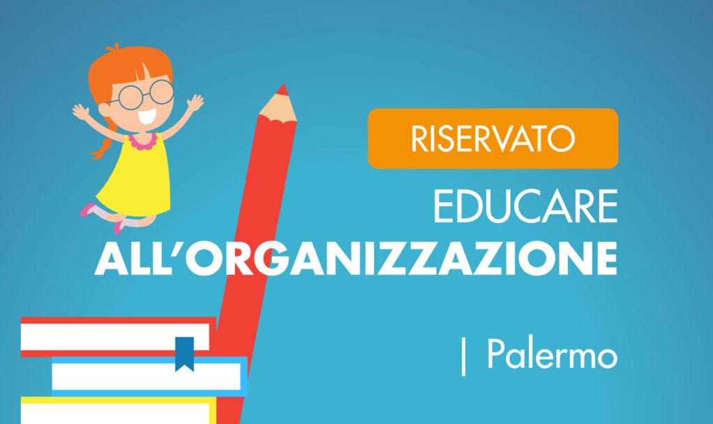 Organizzare Italia educare all'organizzazione corso Palermo
