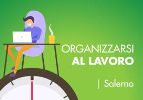Smart Working, Come Organizzarsi