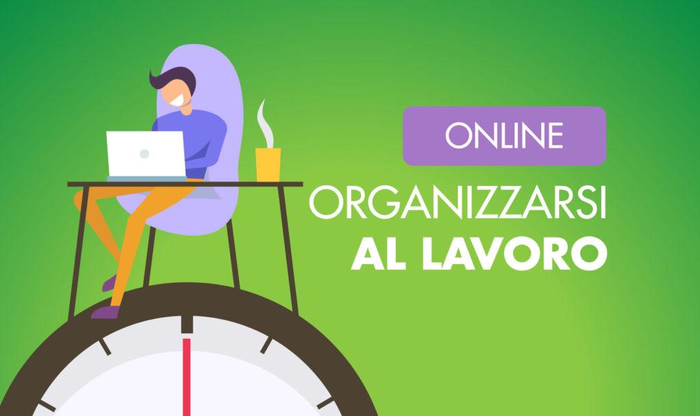 Organizzare Italia organizzarsi al lavoro corso online