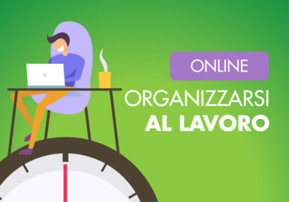Smart Working, Come Organizzarsi