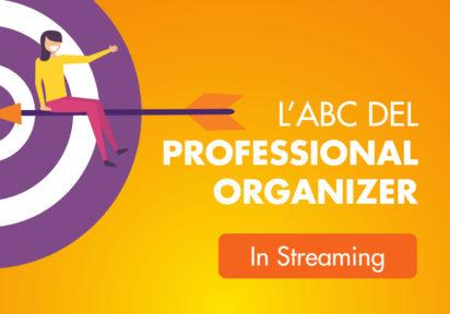 18 giugno 20 – Sistemi organizzativi per professional organizing – L'ABC del Professional Organizer (3,5 ore)