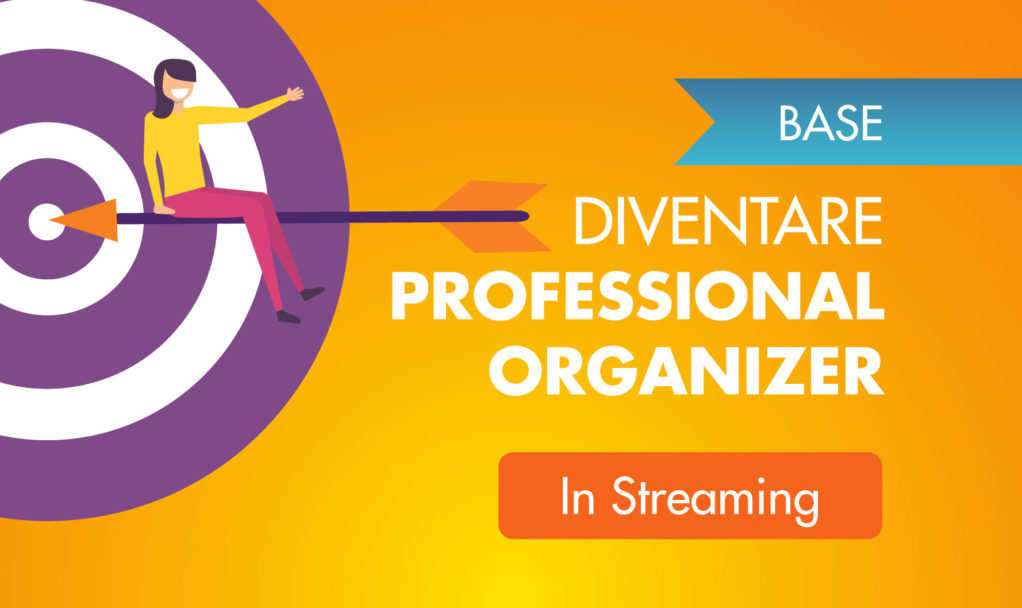 Professional organizer corso base Streaming organizzare italia