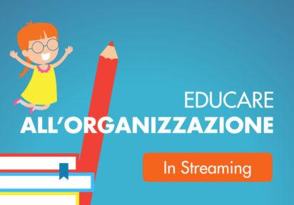 4, 5, 11 e 12 giugno 20 (8 ore) – Corso per genitori – Organizzazione in famiglia, una scelta condivisa