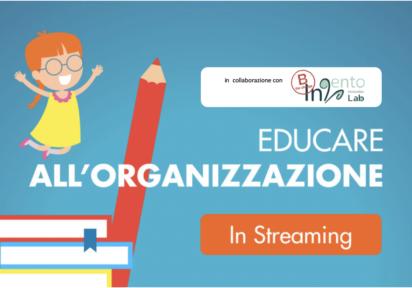 per Docenti – Competenze organizzative: come viverle, riconoscerle e valorizzarle nei propri alunni – 18/25 novembre e 2/9/16 dicembre 2020